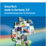 GreenTech made in Germany 3.0 - Umwelttechnologie-Atlas für Deutschland