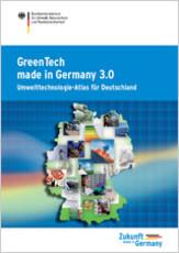 GreenTech made in Germany 3.0 - Umwelttechnologie-Atlas für GreenTech made in Germany 3.0 - Umwelttechnologie-Atlas für Deutschland und die Green Economy