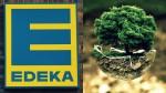 Green Marketing: Edeka & der Mega-Trend Nachhaltigkeit